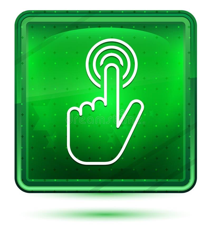 Claro de néon do ícone do clique do cursor da mão - botão quadrado verde ilustração do vetor
