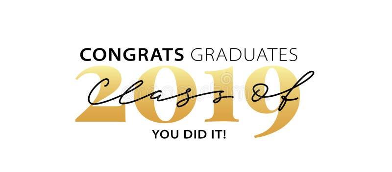 Clase de 2019 Graduados de Congrats Caligrafía moderna Logotipo de las letras Anuario graduado del diseño Ilustración del vector stock de ilustración