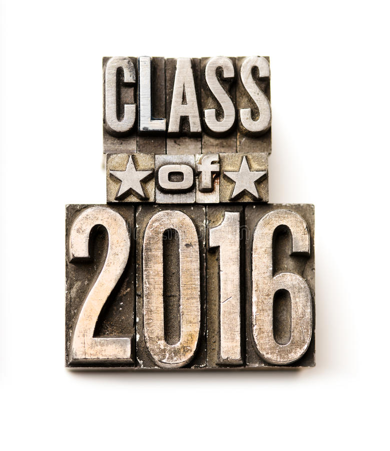 Class of 2016. The phrase Class of 2016 in letterpress type. Cross processed, narrow focus royalty free stock photo