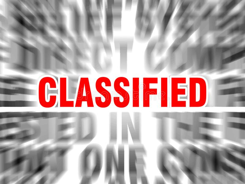 Classified. Blurred text with focus on royalty free illustration