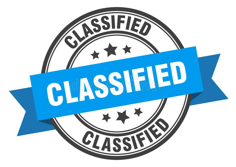 Classified label. Classified isolated sign.  classified stock illustration