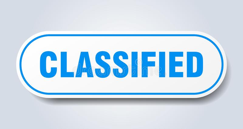 Classified sticker. Classified rounded isolated sign.  classified royalty free illustration