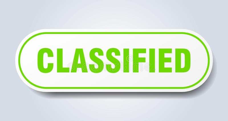 Classified sticker. Classified rounded isolated sign.  classified vector illustration