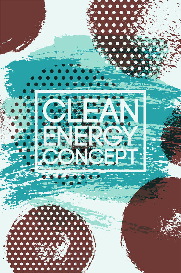 Clean Energy Concept abstract typographic vintage style grunge poster. Retro vector illustration. stock illustration