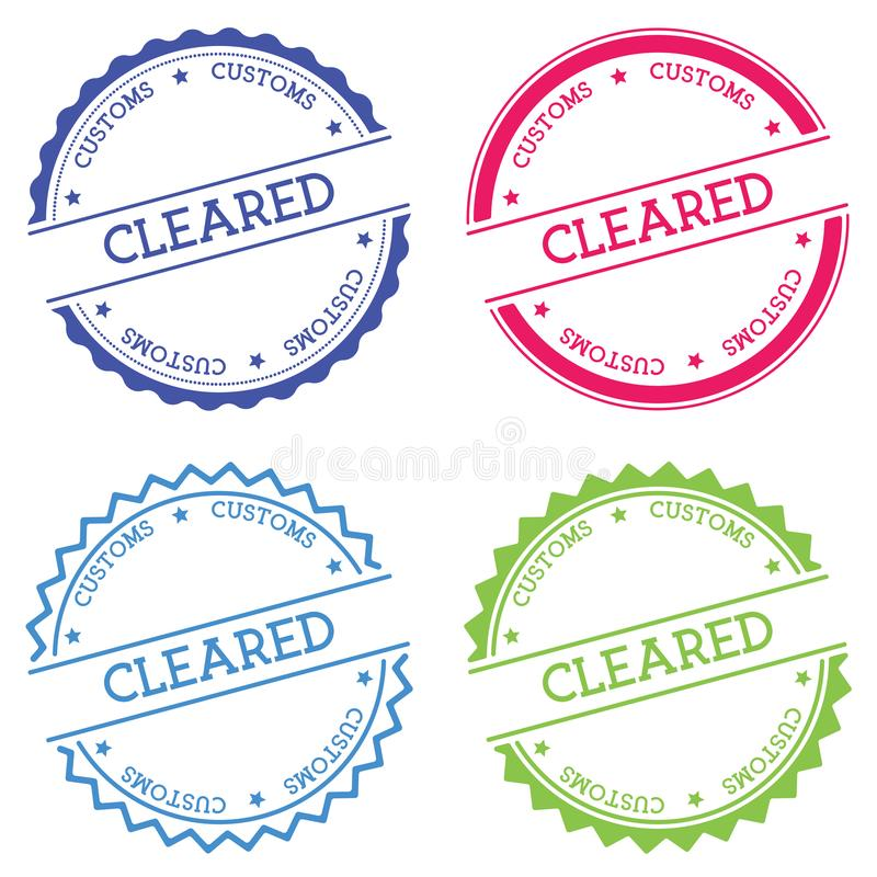Cleared Customs badge isolated on white. royalty free illustration