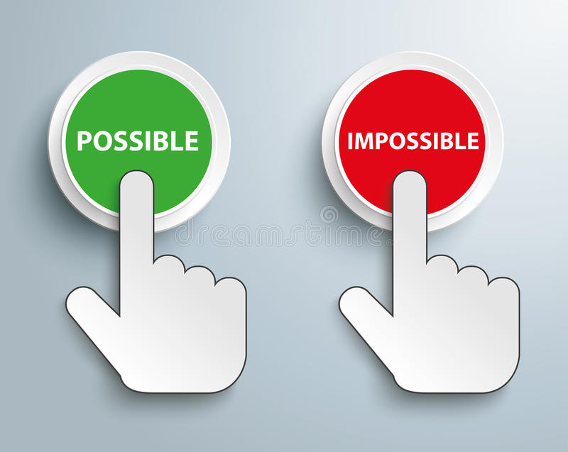 Click Hand Push Button Possible Impossible. Click hand cursor with text Possible Impossible stock illustration