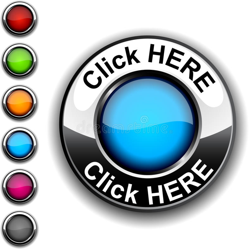 Click here button. Illustration of Click here realistic button