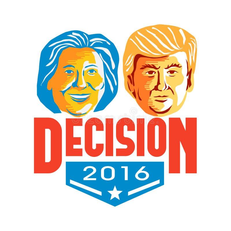 Clinton Versus Atutowa decyzja 2016 royalty ilustracja