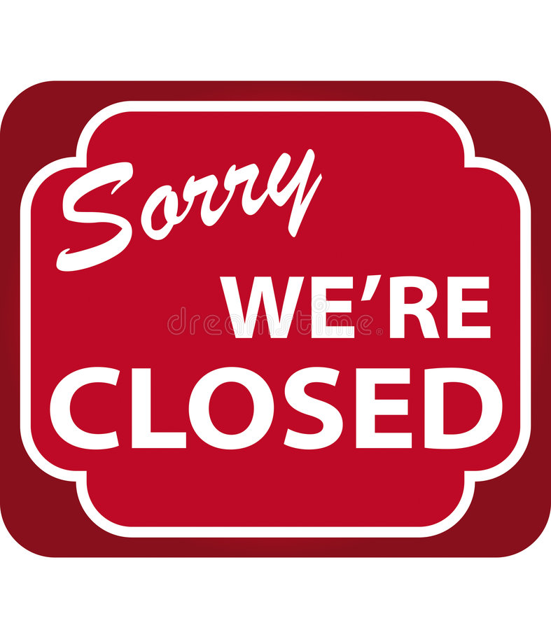 Closed Sign (vector). Vector illustration of Sorry We're Closed Sign royalty free illustration