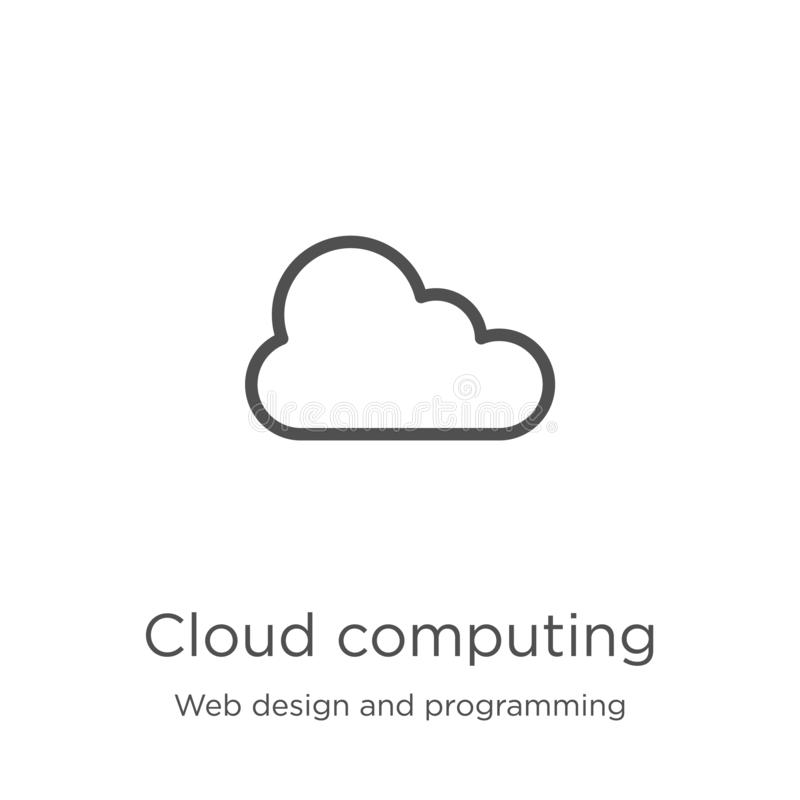 Cloud computing icon vector from web design and programming collection. Thin line cloud computing outline icon vector illustration. Cloud computing icon. Element stock illustration