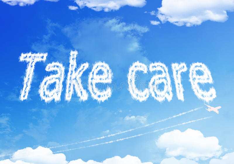 Cloud text : TAKE CARE on the sky. royalty free stock image