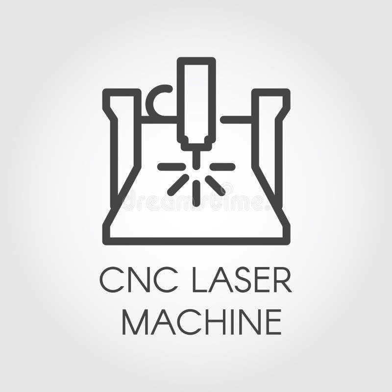 CNC εικονίδιο γραμμών μηχανών λέιζερ Αριθμητική ελεγχόμενη συσκευή υπολογιστών στο σχέδιο περιλήψεων Εξοπλισμός κατασκευής εργοστ διανυσματική απεικόνιση