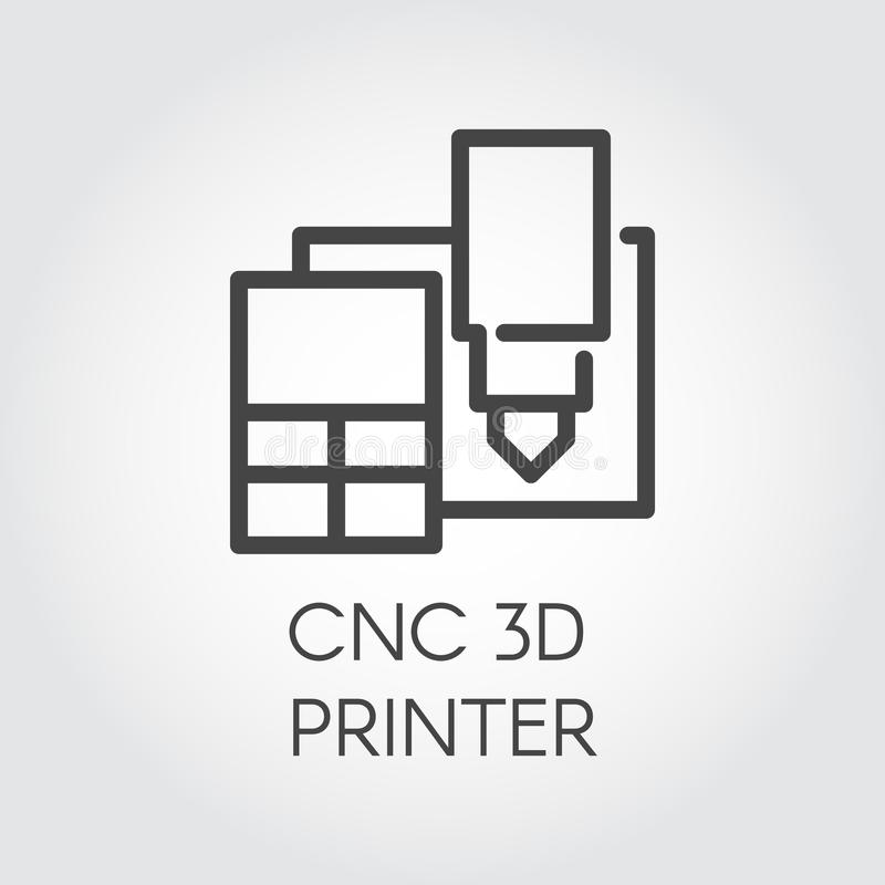 CNC 3D printer line icon. Device printing three-dimensional prototypes and production. Innovation technical machine. CNC 3D printer line icon. Modern device royalty free illustration