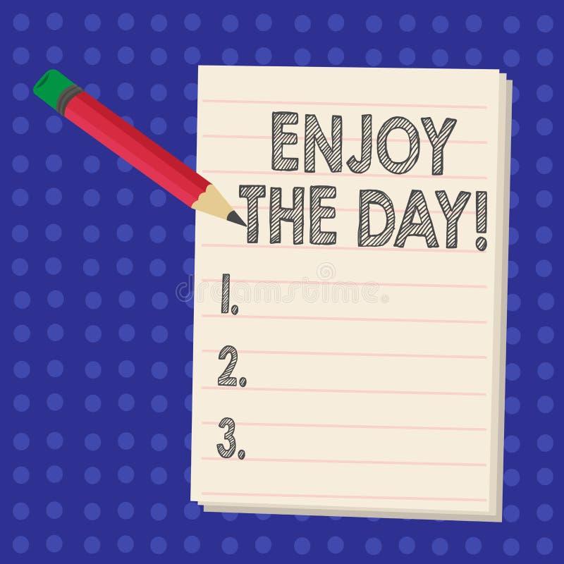 Сочинительство текста почерка наслаждается днем Концепция знача время счастливого образа жизни наслаждения ослабляя иллюстрация вектора