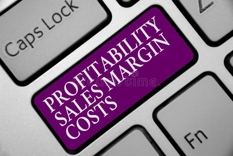 Coûts de marge de ventes de rentabilité des textes d'écriture de Word Le concept d'affaires pour des revenus de revenus d'entrepr photo libre de droits