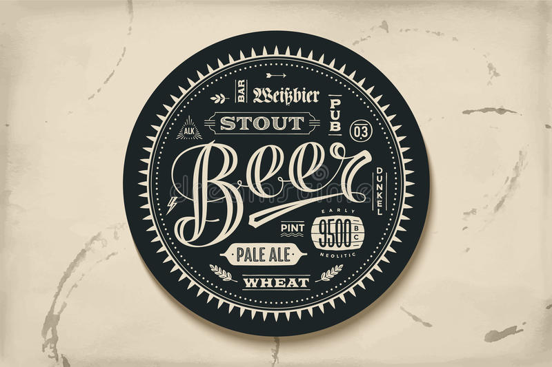 Coaster for beer with hand drawn lettering. Monochrome vintage drawing for bar, pub and beer themes. Black circle for placing a beer mug or a beer bottle over royalty free illustration