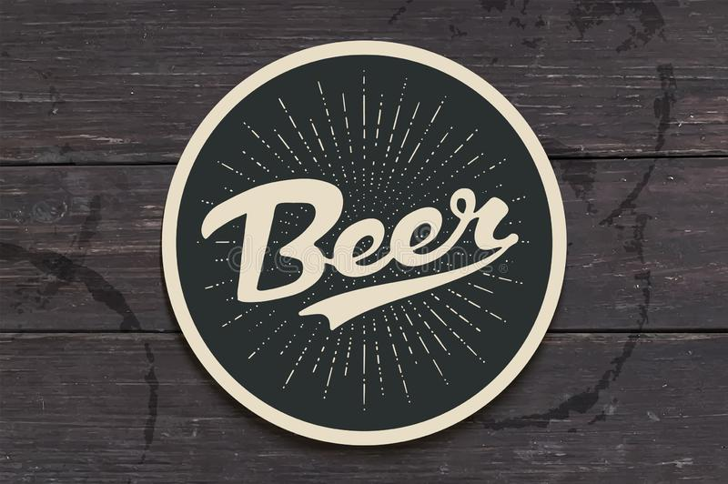 Coaster for beer with hand drawn lettering Beer. Monochrome vintage drawing for bar, pub and beer themes. Black circle for placing a beer mug or a bottle over royalty free illustration