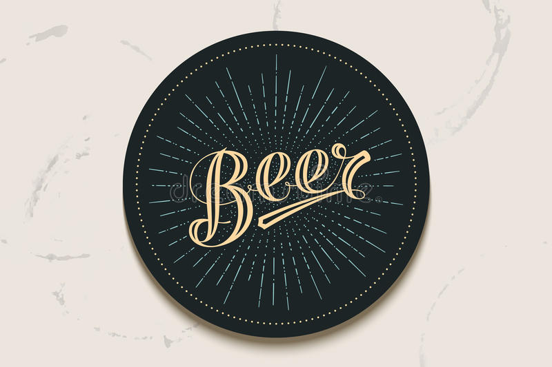 Coaster with hand drawn lettering Beer. Coaster for beer with hand-drawn lettering Beer. Vintage drawing for bar, pub and beer themes. Balck circle for placing royalty free illustration