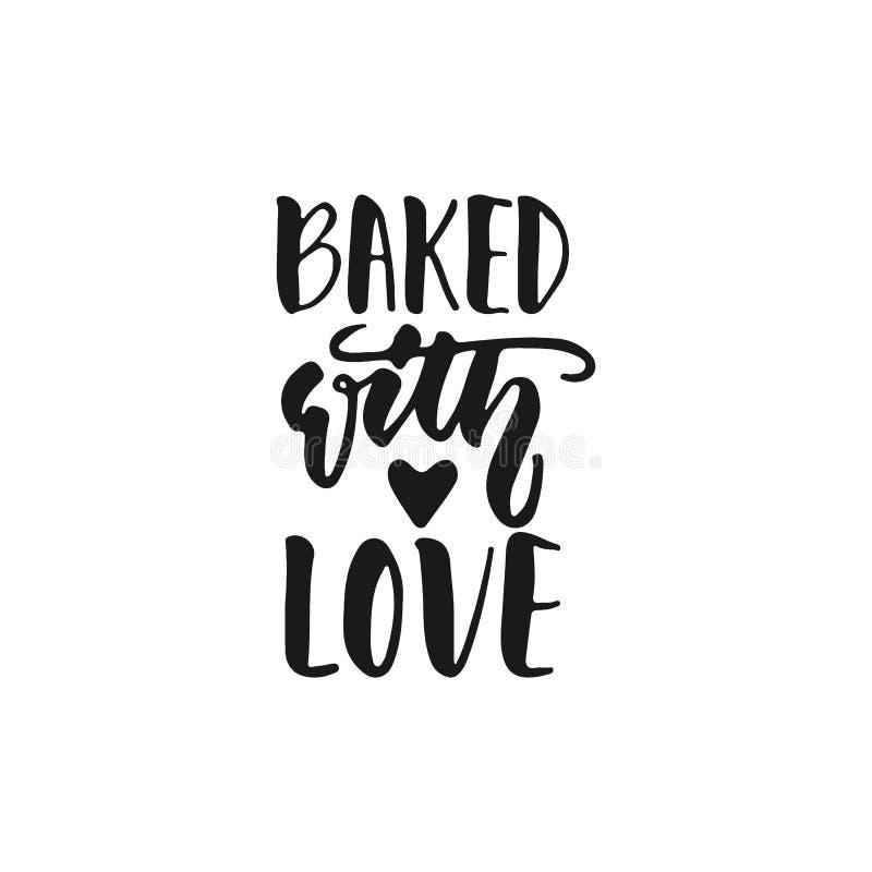 Cocido con el amor - frase que pone letras positiva exhausta de la mano sobre la cocina aislada en el fondo blanco Tinta del cepi stock de ilustración