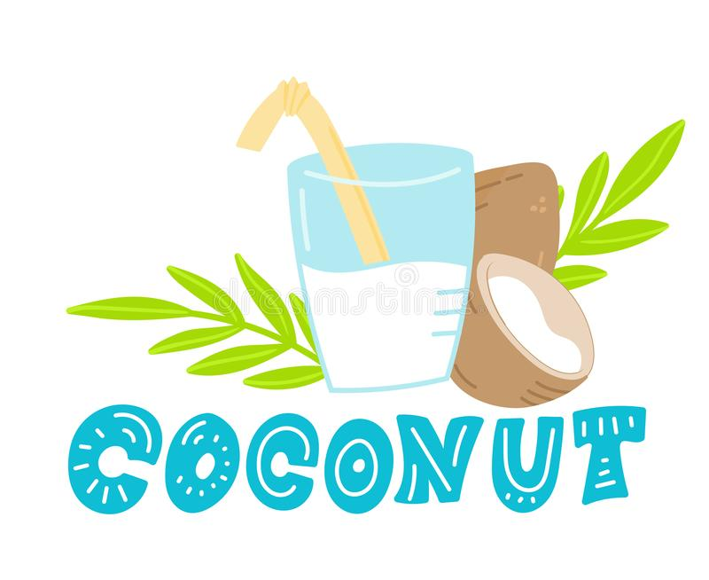 Coconut milk hand drawn lettering. Glass with milk and milk splash Doodle style, vector illustration stock illustration