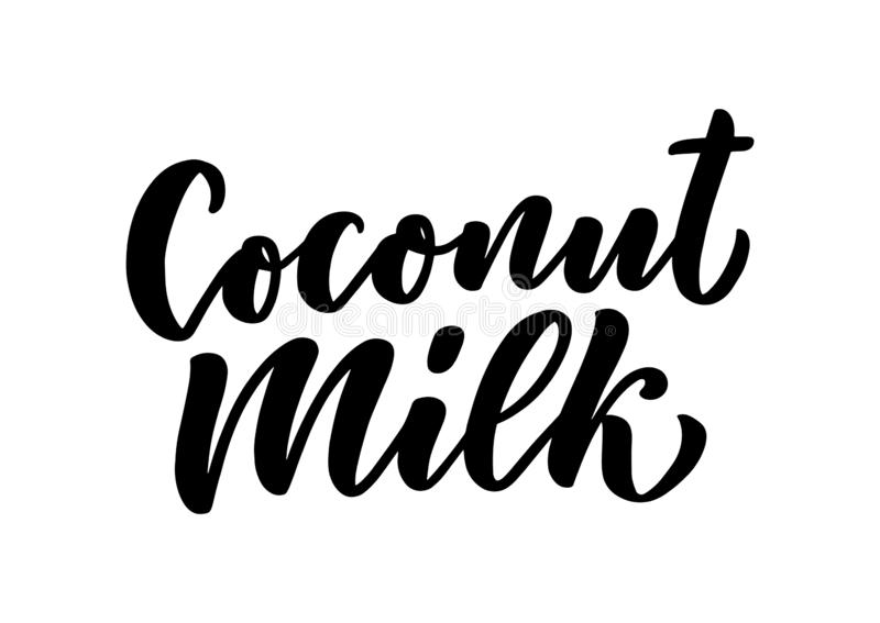 Coconut milk lettering for banner, logo and packaging design. Organic nutrition healthy food. Phrase about dairy product. Vector. Illustration vector illustration