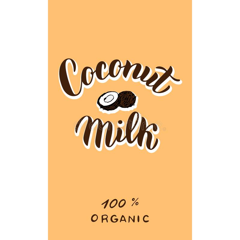 Coconut  milk package logo. Trendy lettering text font. Packaging, sticker, banner design. Vector. Eps 10 royalty free illustration