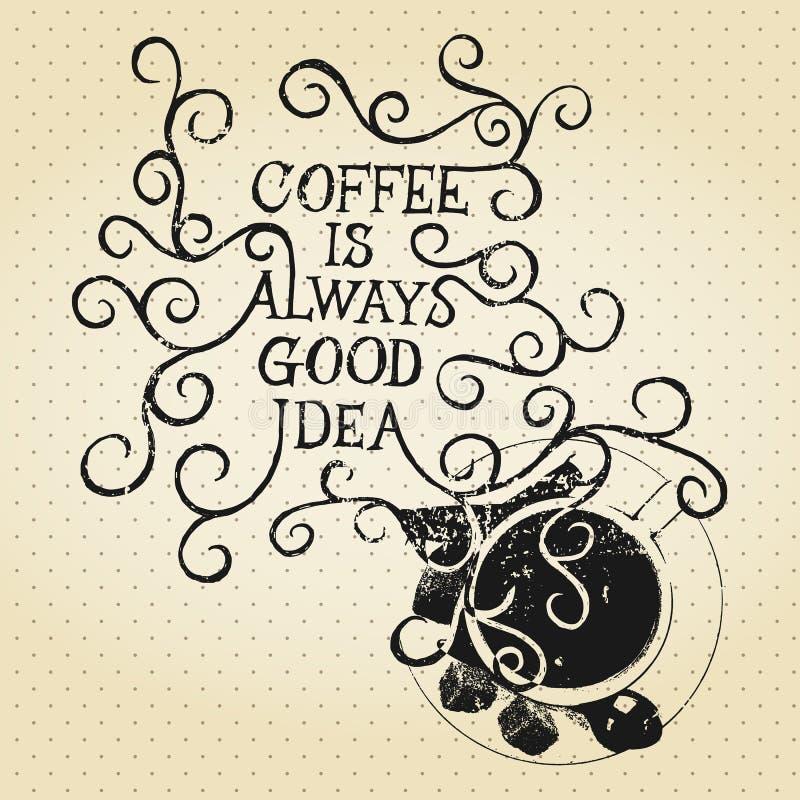 Coffe всегда хорошая идея - фраза бесплатная иллюстрация
