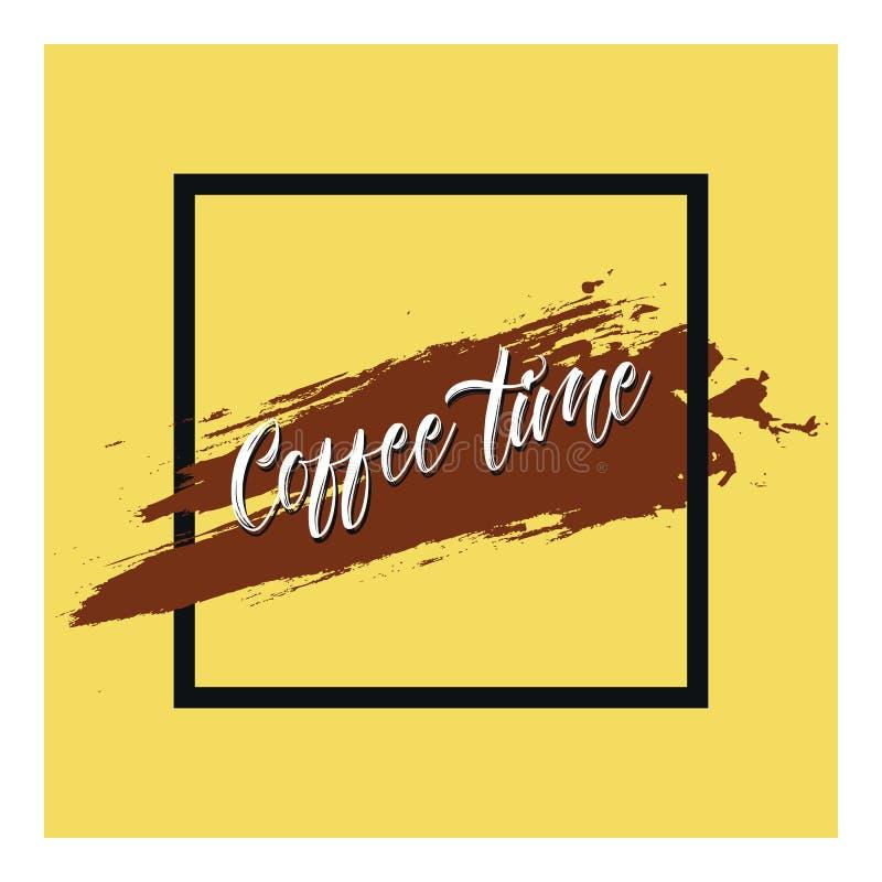Coffe-Zeit Vektorplakat mit Phrasendekorelementen lizenzfreie abbildung