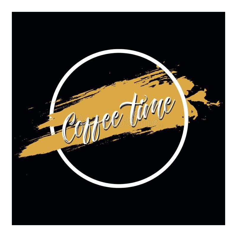 Coffe-Zeit Vektorplakat mit Phrasendekorelementen stock abbildung