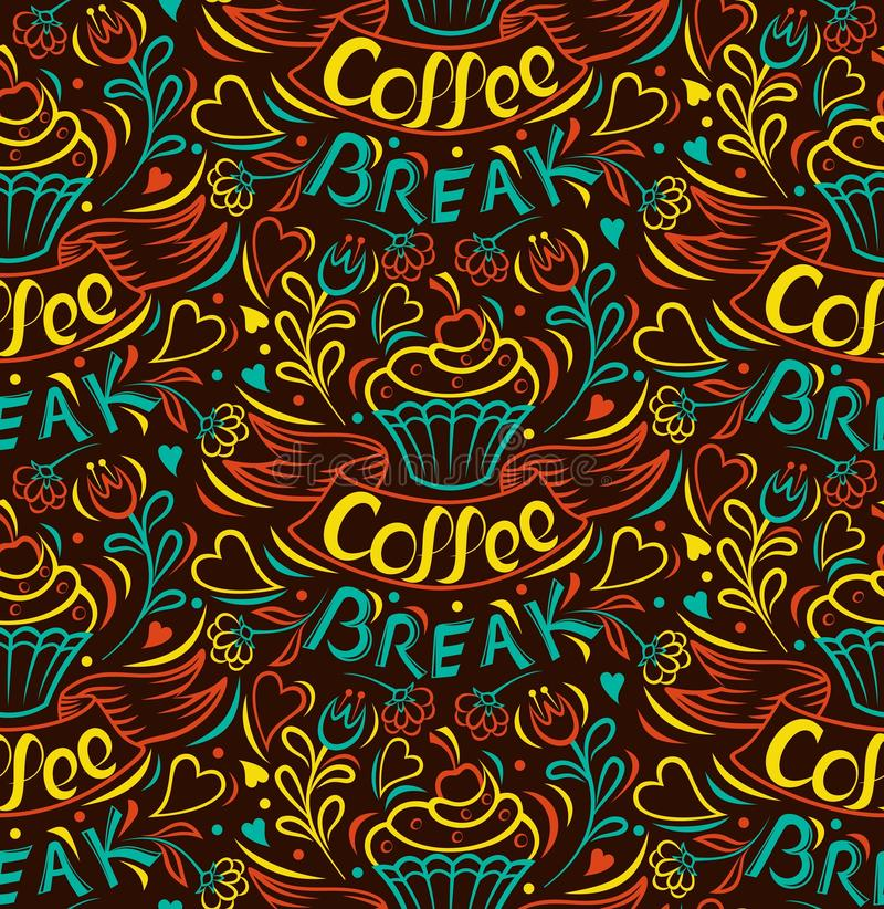 Coffee break. Cake draw by hand, clipped seamless background. Painted by hand ribbon letter Vintage style poster Vector royalty free illustration
