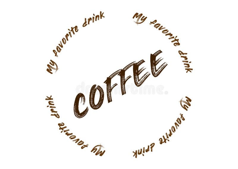Coffee is my favorite drink - text on a circle stock illustration