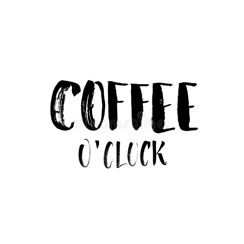 Coffee o`clock. Funny Monday Morning handwritten lettering quote stock photo