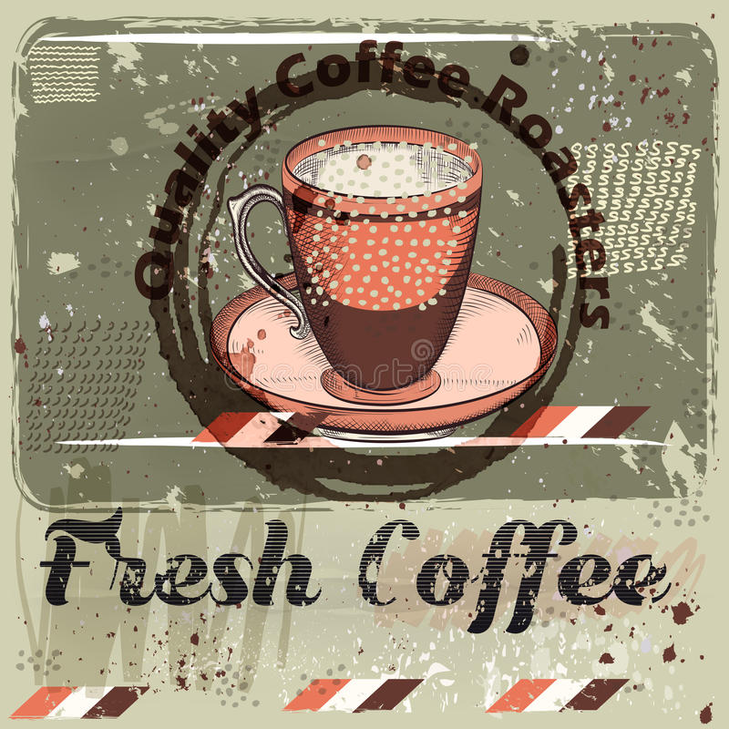 Coffee poster with coffee mug on a grunge retro background. stock illustration
