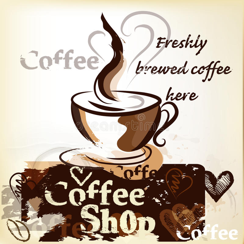 Coffee shop poster in grunge vintage style with cup of freshly royalty free illustration