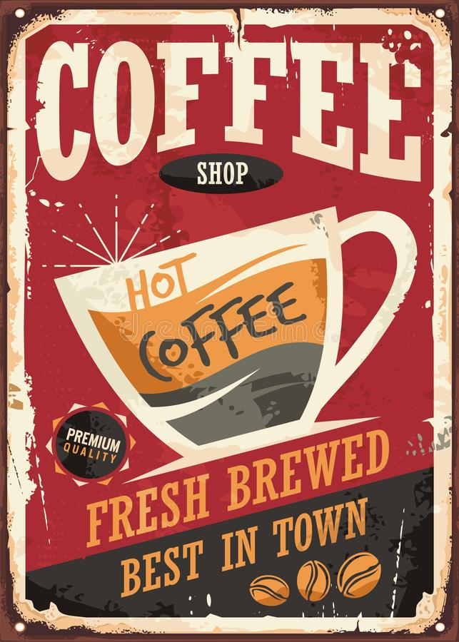 Coffee shop retro tin sign with coffe cup and promotional message. Coffee shop retro tin sign illustration on red background vector illustration
