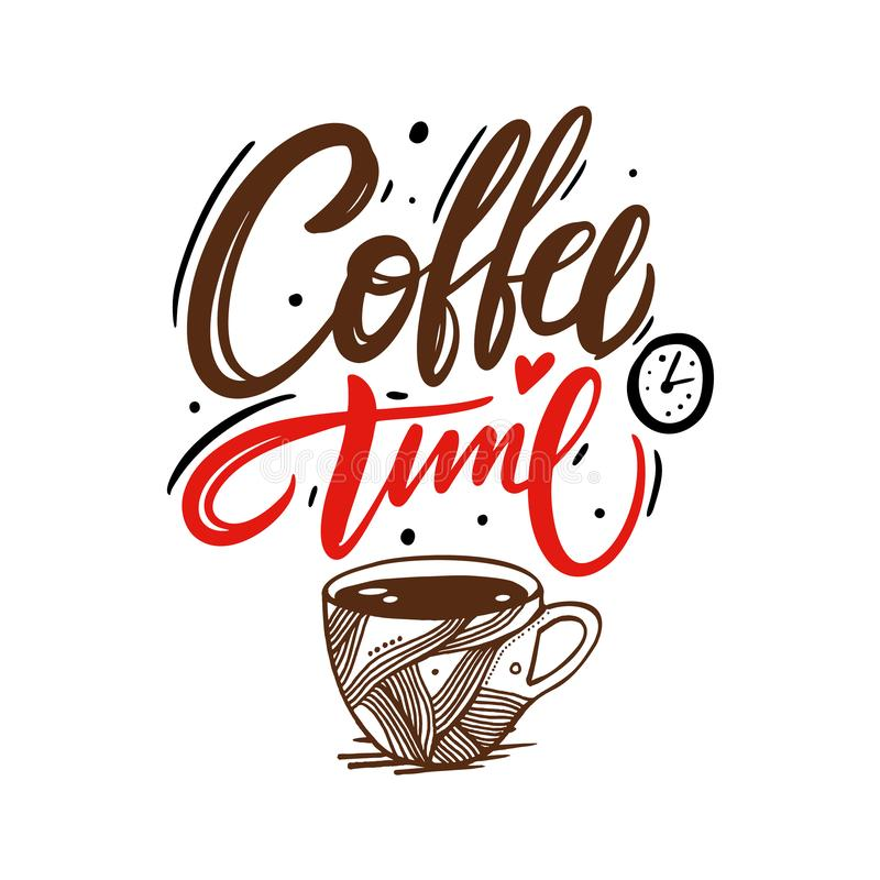 Coffee time hand drawn lettering isolated on white background. Vector Illustration. Motivation quote vector illustration