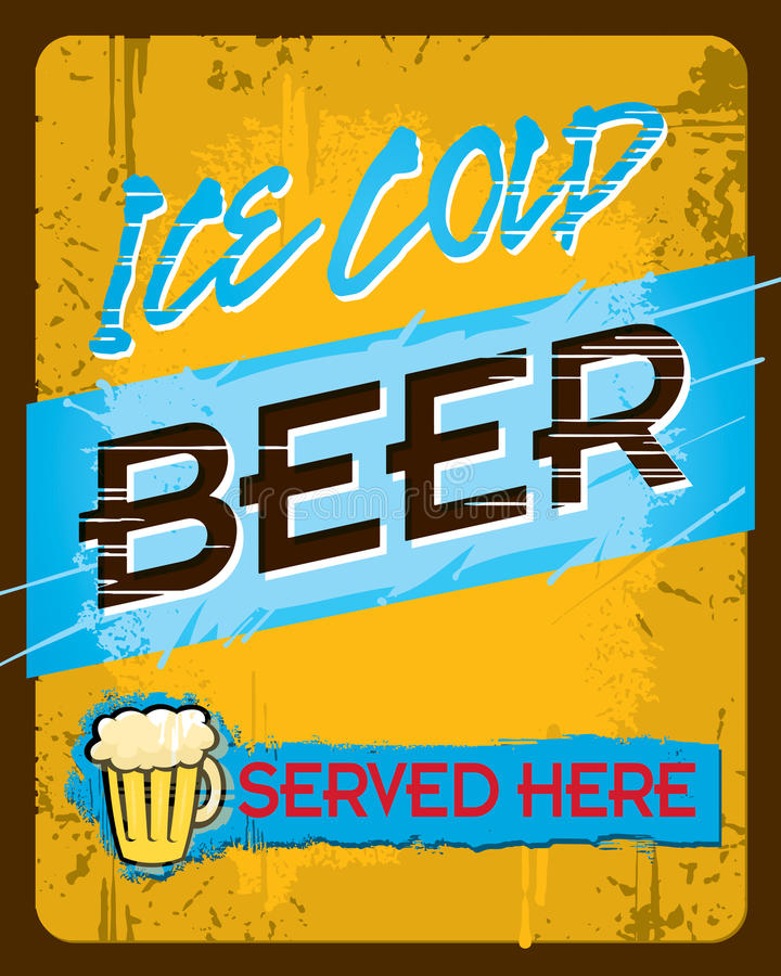 Cold Beer Sign. An ice cold beer sign with 'Served Here royalty free illustration