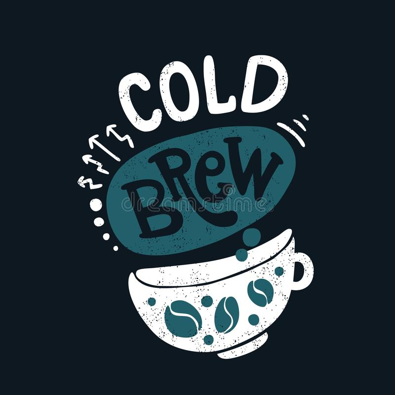 Cold brew in big white cup. Blue color. Coffee beans. Hand drawn lettering,quote royalty free stock photos