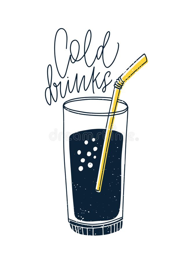 Cold non-alcoholic drink or cocktail in glass with straw and lettering written with cursive calligraphic font. Cocktail. Or beverage isolated on white royalty free illustration