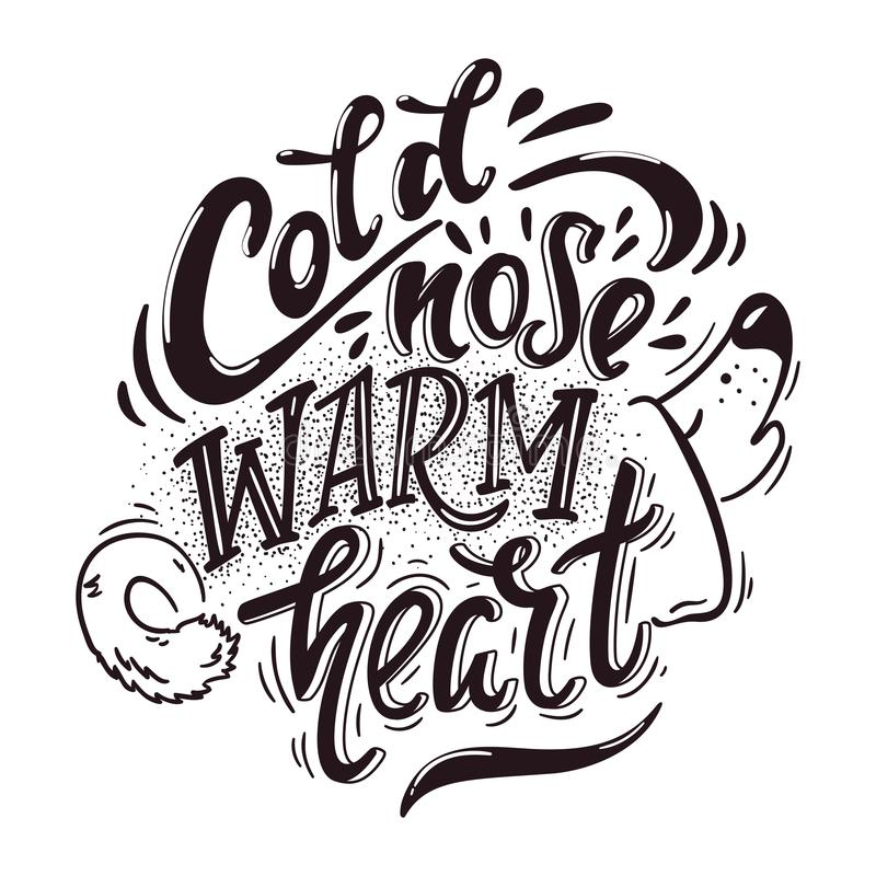 Cold nose warm heart. Hand drawn positive dog friendly poster vector illustration