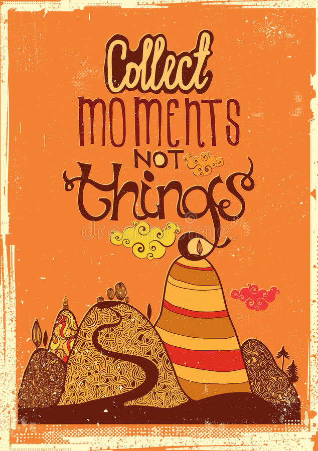 Download Collect moments not things stock vector. Image of template - 34723276