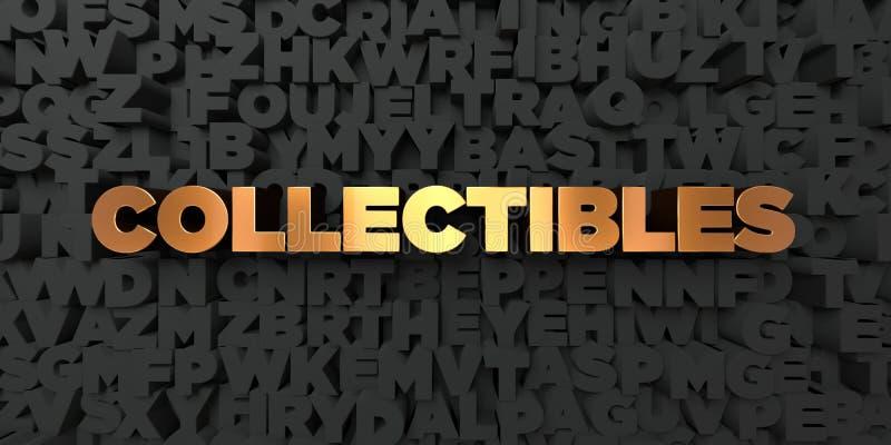 Collectibles - Gouden tekst op zwarte achtergrond - 3D teruggegeven royalty vrij voorraadbeeld stock illustratie