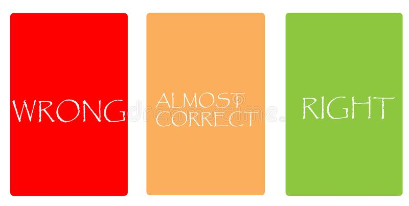 Color cards - WRONG, ALMOST CORRECT, RIGHT stock image