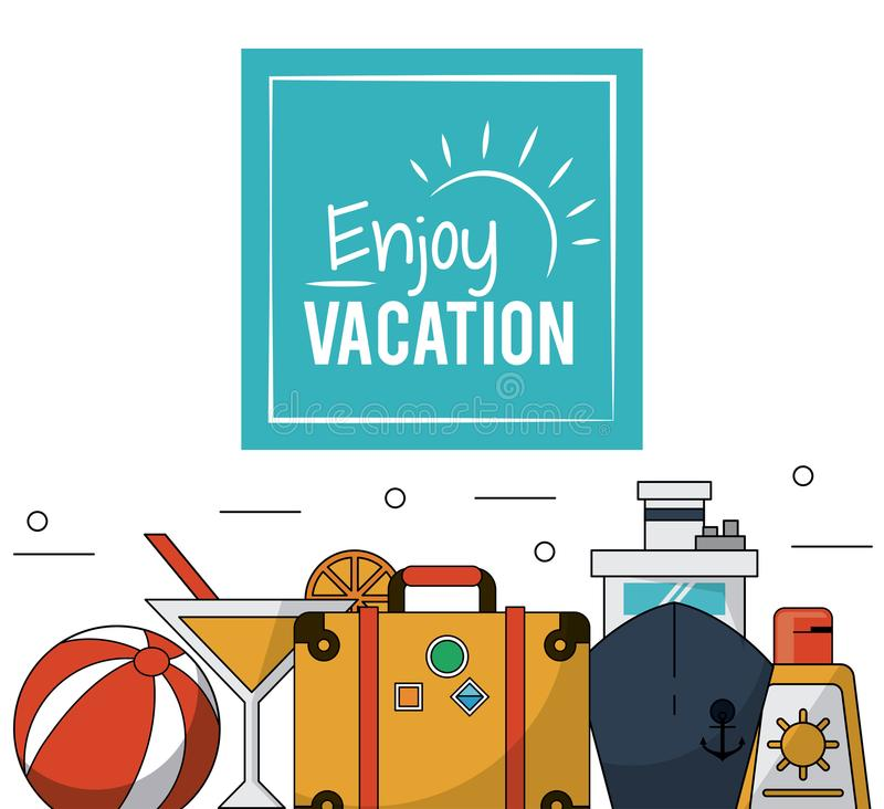 Color poster of enjoy vacation with luggage and cruise ship and cocktail and sunblock stock illustration