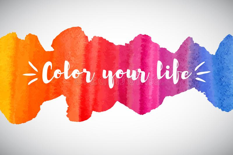 Color your life motivation quote, watercolor rainbow border, stock illustration