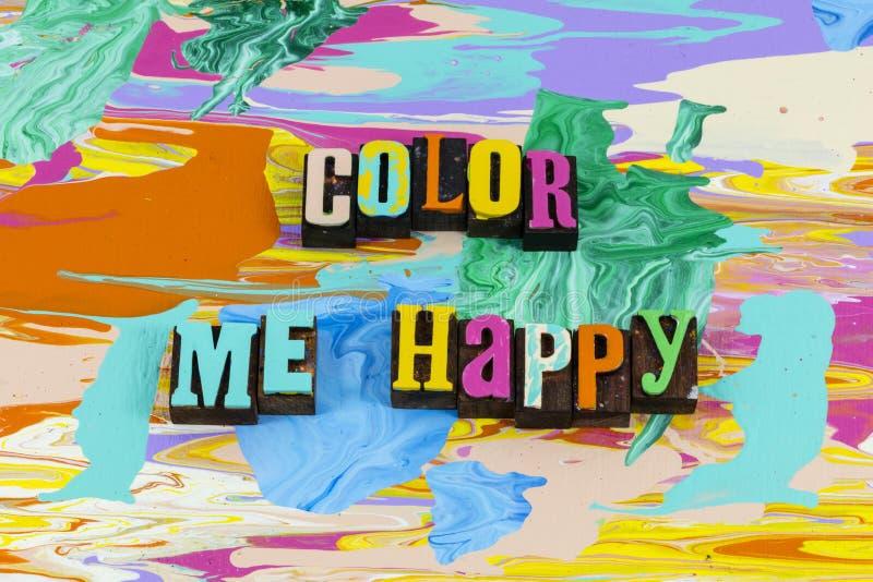 Colore-me felicidade feliz amar a fé acreditar no sucesso ilustração stock