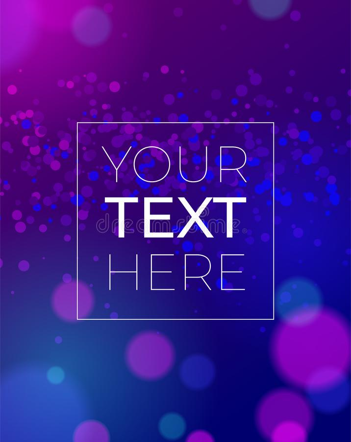 Colorful abstract background with light bokeh effect with copy space. Ultraviolet background with place for your text. Vector illu royalty free illustration