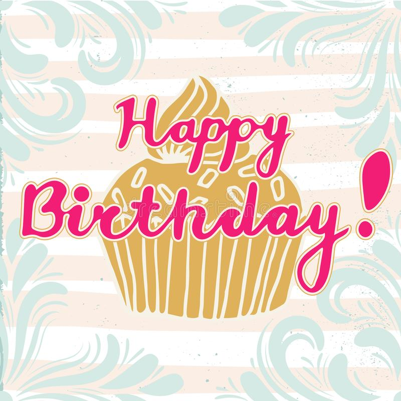 Colorful greeting happy birthday card with lettering, cupcake, grunge, stripped background. royalty free illustration