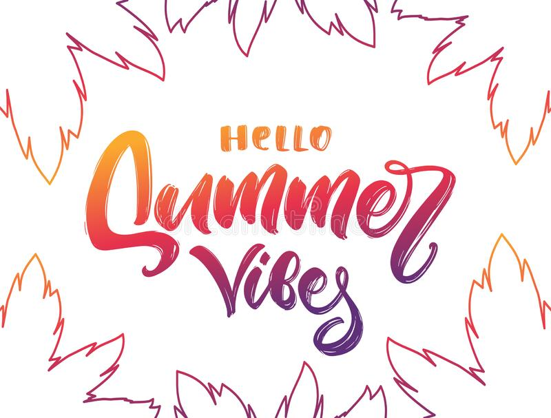 Colorful Handwritten type lettering of Hello Summer Vibes with palm leaves on white background. Vector illustration: Colorful Handwritten type lettering of Hello vector illustration
