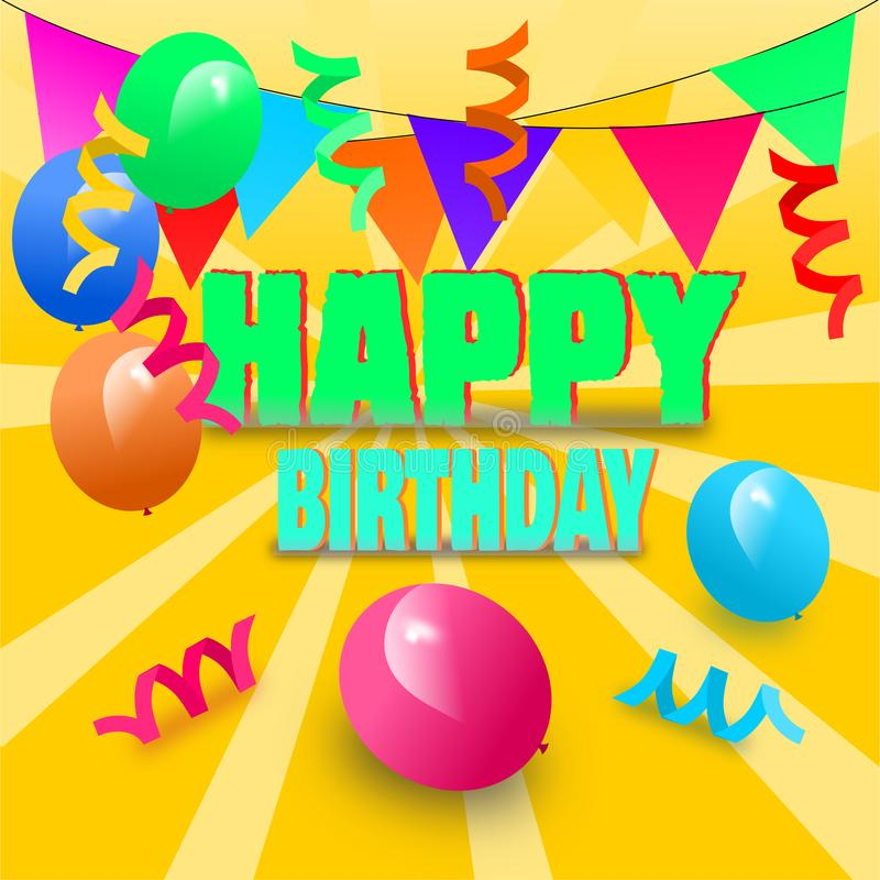 Decorative colorful happy birthday greeting. Colorful happy birthday greeting. decorative design and colorful balloons. raster image royalty free illustration